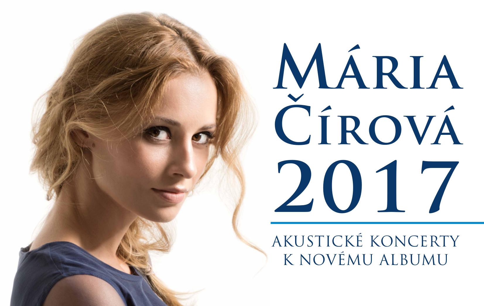 bc27842bef65 MÁRIA ČÍROVÁ  2017 Akustické koncerty k - Katalóg firiem