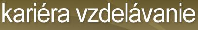 Kariéra v Novým Zámkom - magazín moje Zamky